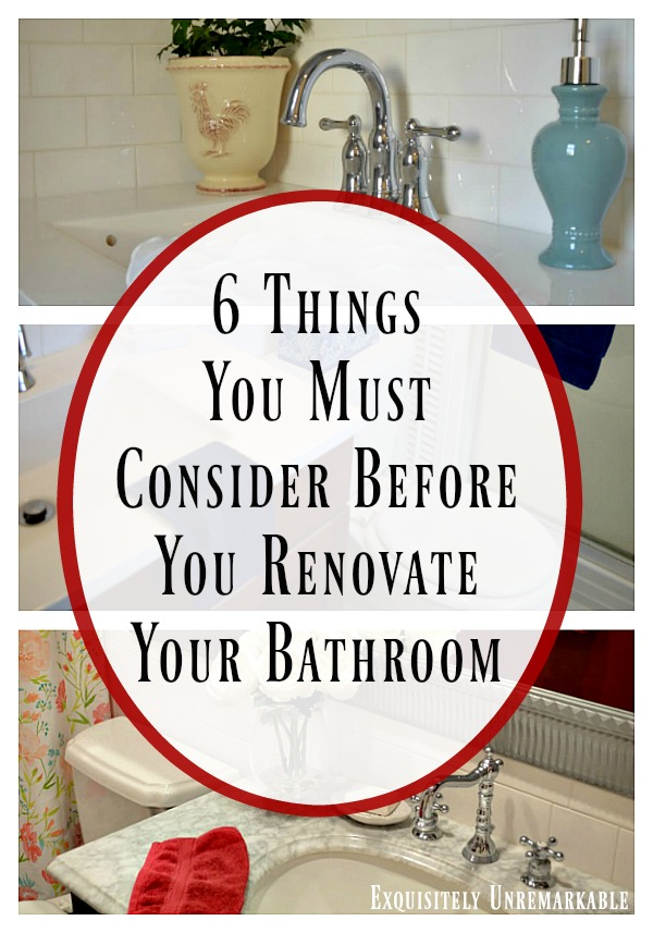 6 Things To Consider Before You Renovate Your Bathroom