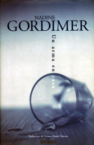 Un Arma En Casa – Nadine Gordimer