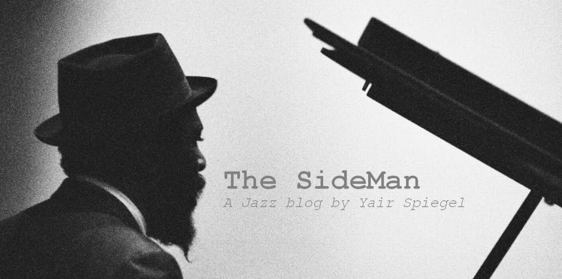 The SideMan | A Jazz Blog | Yair Spiegel | ג'אז