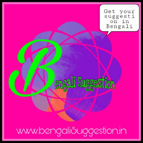 Bengali Suggestion