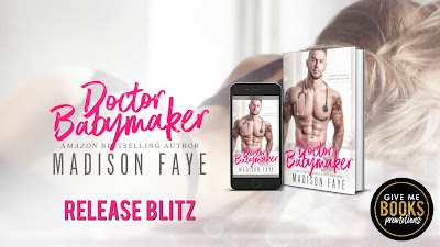 Release Blitz: Doctor Babymaker by Madison Faye