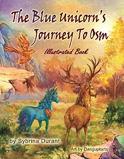 The Blue Unicorn's Journey To Osm Illustrated Book: Full Color Illustrations - JPGs Only