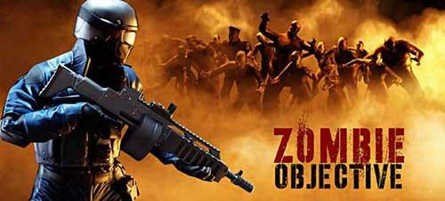 تحميل Zombie Objective مهكرة اخر اصدار