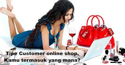 Tipe Customer online shop, Kamu termasuk yang mana?