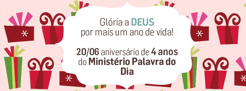 Palavra Do Dia: 4 ANOS Do Ministério PALAVRA DO DIA