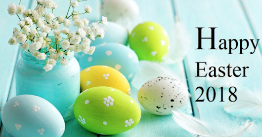 Happy Easter Images 2018 Photos Greetings Wishes
