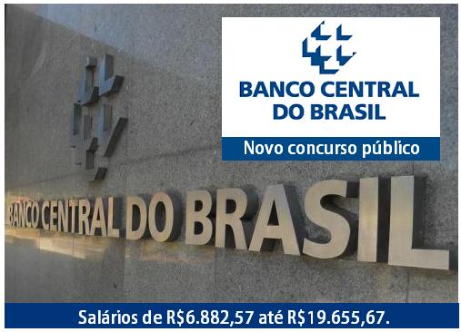 BACEN - Banco Central do Brasil: expectativa de novo Concurso