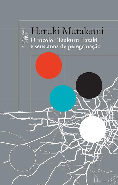 O Incolor Tsukuru Tazaki e Seus Anos de Peregrinação Haruki Murakami