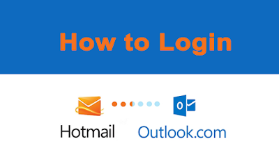 Guide to Hotmail/outlook Account Login