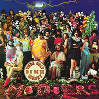 The Top 10 Albums Of The 60s: 06. Frank Zappa - We're Only in It for the Money