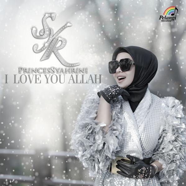 Lagu Syahrini I Love You Allah Mp3 Terbaru