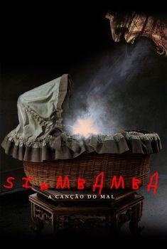 Siembamba: A Canção do Mal Torrent - WEB-DL 720p/1080p Dual Áudio