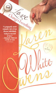 Cover of Love Changes Everything, a novel by Karen White Owens