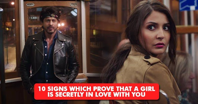 10 Signs Which Prove That A Girl Is Secretly In Love With You