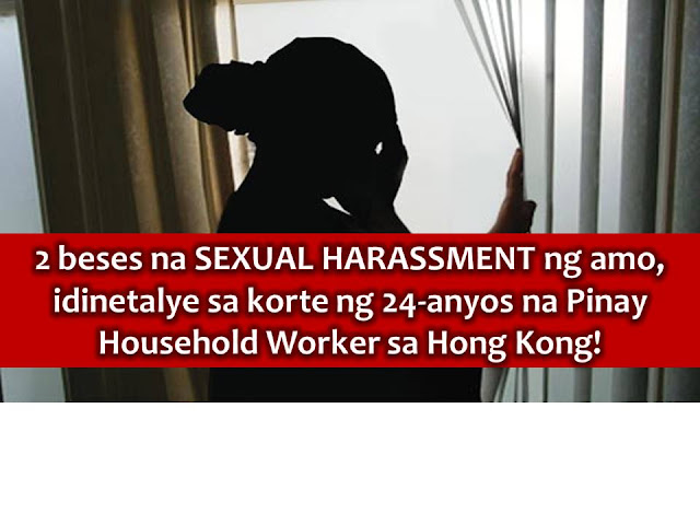Many household workers experience sexual harassment or abuse by their employer but only a few have the courage to report it and fight for their right.  Just like the case of a 24-year old Pinay domestic helper in Hong Kong who testifies in court against her former employer.  This is in line with the trial for the two counts of indecent assault where she is a victim.  Last February 8, the said Pinay was called to be the first witness by the prosecution at Shatin Magistrates' Courts. This was the first trial day of charges filed against an employer named Ong C.K.