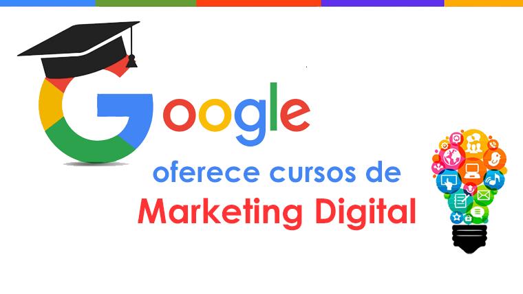 Google oferece cursos de Marketing Digital online e grátis