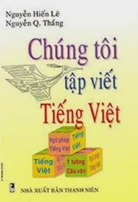 Chúng Tôi Tập Viết Tiếng Việt - Nguyễn Hiến Lê