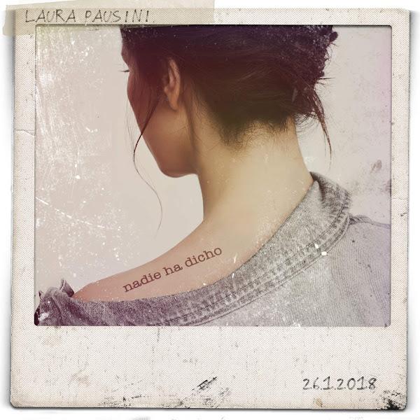 Laura Pausini - Nadie ha dicho - Single Cover