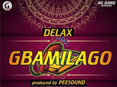 [MUSIC]: Delax - Gbamilago