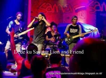 Dede ku Sayang Lion and Friend