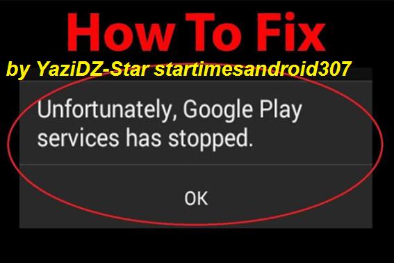 تحميل تطبيق إصلاح لخدمات Google Play و Google Play Store Errors v1.5 APK من قبل  YaziDZ-Star