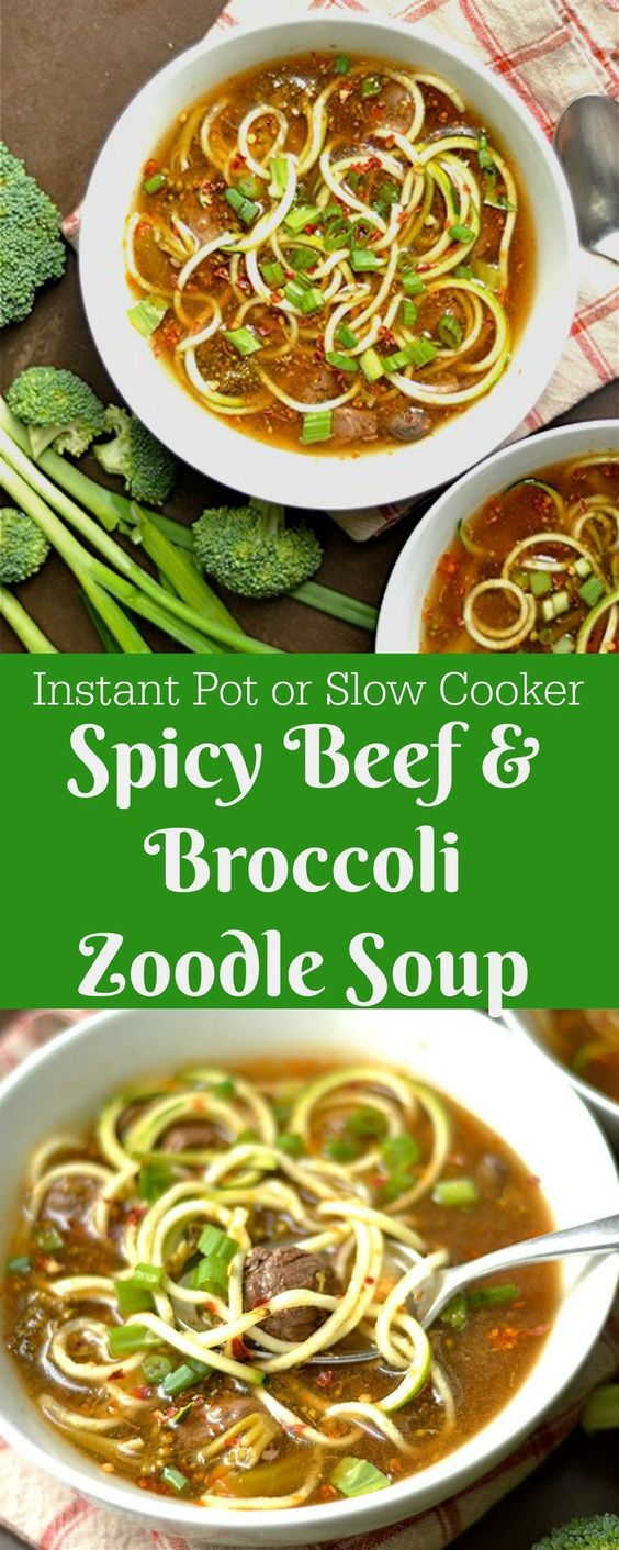 INSTANT POT OR SLOW COOKER SPICY BEEF AND BROCCOLI ZOODLE SOUP