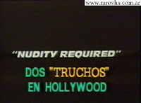 Dos Truchos en Hollywood Nudity Required 1990