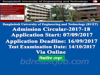 Bangladesh University of Engineering and Technology (BUET) Admission Test Circular 2017-2018