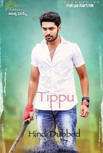 Tippu 2017 Full Movie Hindi Dubbed Download