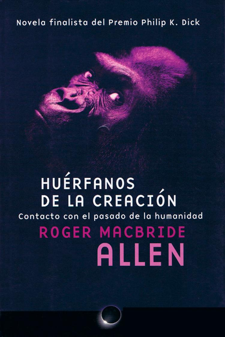 Huérfanos de la creación – Roger MacBride Allen [MultiFormato]