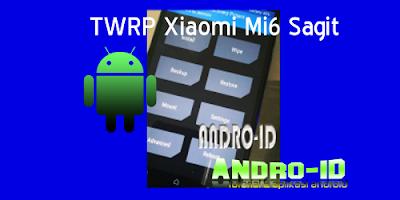 TWRP Xiaomi Mi6 Sagit