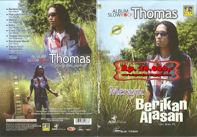 Thomas Arya - Berikan Alasan (Album Slowrock)