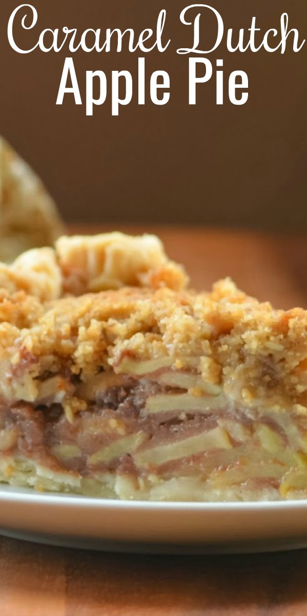 Caramel Dutch Apple Pie with a crumbly topping is a holiday favorite dessert recipe! A must for the Thanksgiving and Christmas dessert table from Serena Bakes Simply From Scratch.