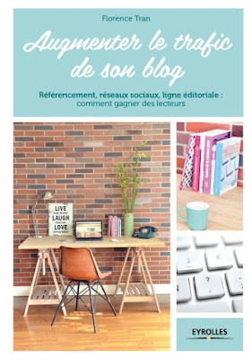Augmenter le Trafic de son Blog (Editions Eyrolles)