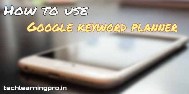 How to use Google Keyword Planner? Highest CPC keywords!