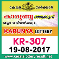 KERALA LOTTERY, kl result yesterday,lottery results, lotteries results, keralalotteries, kerala lottery, keralalotteryresult, kerala   lottery result, kerala lottery result live, kerala lottery results, kerala lottery today, kerala lottery result today, kerala lottery results   today, today kerala lottery result, kerala lottery result 19 8 2017 karunya lottery kr 307, karunya lottery, karunya lottery today   result, karunya lottery result yesterday, karunya lottery kr307, karunya lottery 19.8.2017