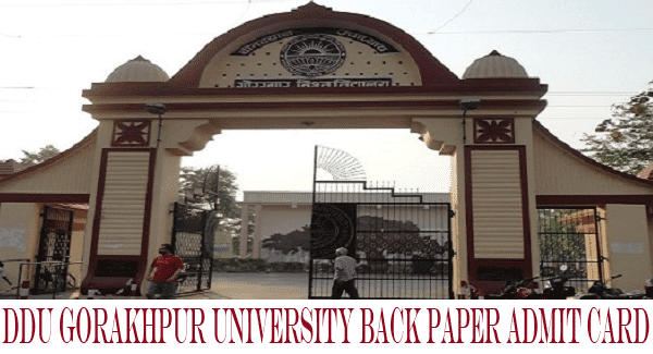DDU Gorakhpur University Back Paper Admit Card 2017