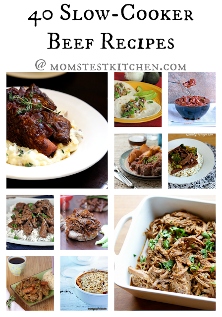 Mom's Test Kitchen: 40 Slow-Cooker Beef Recipes