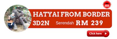 Pakej Hatyai 3D2N