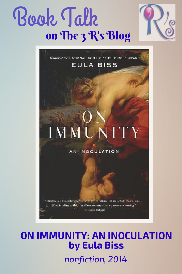 book discussion on The 3 Rs Blog ON IMMUNITY Eula Biss