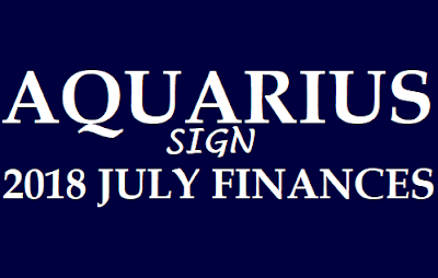 Aquarius Horoscope 2018 July