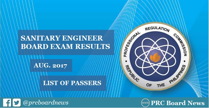 August 2017 Sanitary Engineer board exam passers list