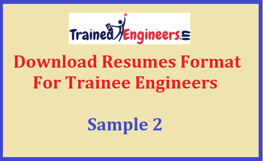 Download Resumes Format For Trainee Engineers - Sample 2