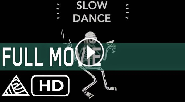 Slow Dance - Full Movie - Marine Layer Productions HD