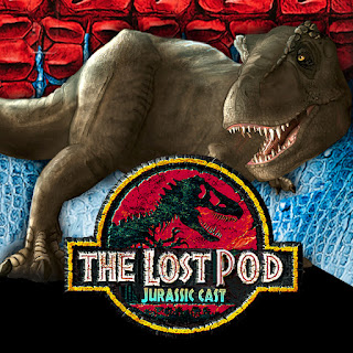 The Lost Pod: Jurassic Cast - Jurassic Park Podcast