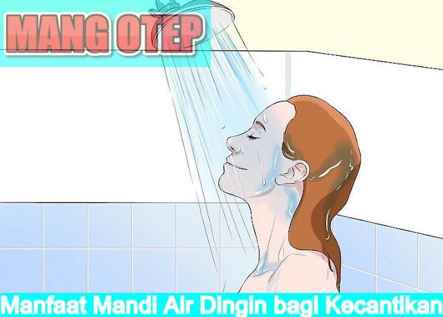 Manfaat Mandi Air Dingin bagi Kecantikan