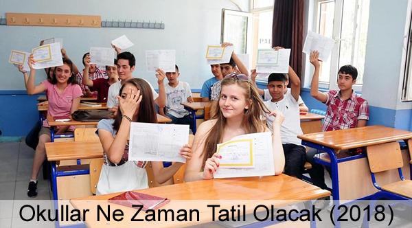 Okullar Ne Zaman Kapanacak? (2018)
