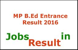 MP B.Ed Entrance Result 2016