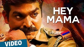 Hey Mama Song with Lyrics _ Sethupathi _ Vijay Sethupathi _ Anirudh Ravichander _ Nivas K Prasanna