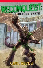 Reconquest: Mother Earth by Carl Alves book cover